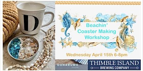 Beachin' Coaster Making Workshop tickets