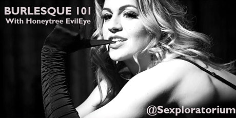 ONLINE: Burlesque 101 with Honeytree EvilEye tickets
