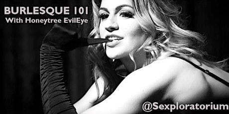 Burlesque 101 with Honeytree EvilEye tickets