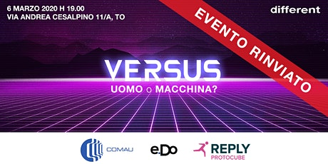 Versus - Uomo o Macchina? tickets