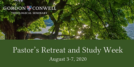 Pastor's Retreat and Study Week Summer 2020 tickets