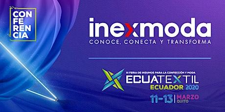 INEXMODA / CONFERENCIA / ECUATEXTIL 2020 entradas