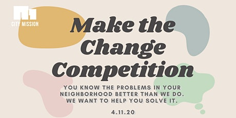 Make the Change Competition tickets