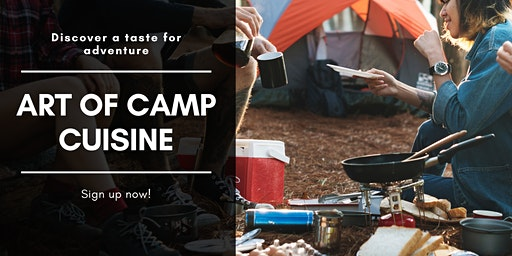 The Art of Camp Cuisine