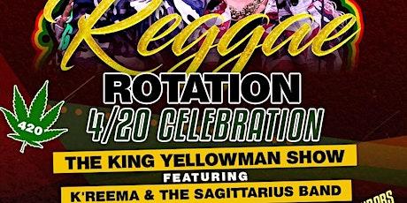 Reggae Rotation 4/20 Celebration tickets