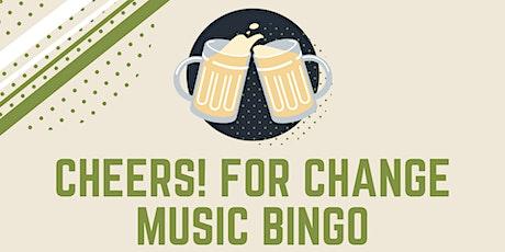 Cheers! For Change Music Bingo tickets