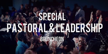 Special Pastoral & Leadership Bruncheon tickets