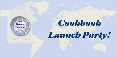 From There to Here: Our Family Table Cookbook Launch tickets