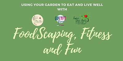 FoodScaping, Fitness and Fun