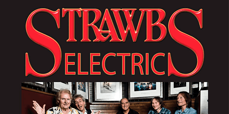 THE STRAWBS - ELECTRIC tickets