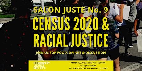 Salon Juste No. 9: Census 2020 & Racial Justice tickets