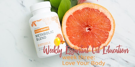 Love Your Body, Week 3 Essential Oil Education tickets