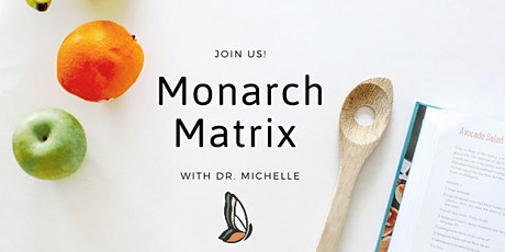 Monarch Matrix tickets