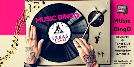 MUsic BingO @ Revolver- Texas Live! tickets