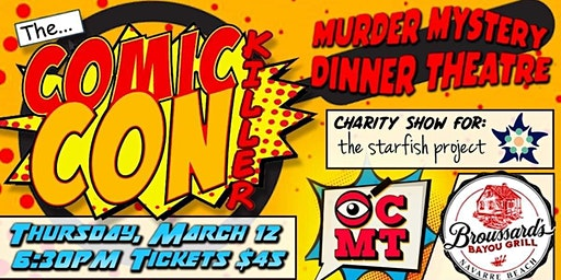 Comic Con Killer - Mystery Dinner to Benefit the Starfish Project