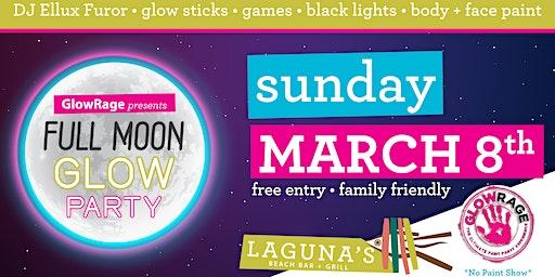 GlowRage presents: Full Moon GLOW Party at Laguna's