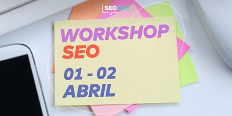 SEODAY Perú | Workshop de SEO + Marketing de Contenidos entradas