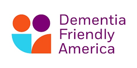 MoCo Dementia Friendly  Event tickets