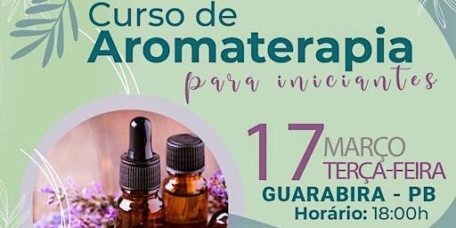 Curso de Aromaterapia para Iniciantes / GUARABIRA PB