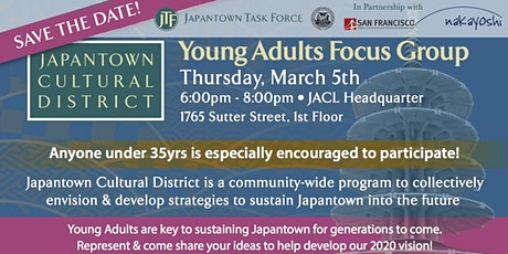 Young Adults Focus Group: Japantown Cultural District tickets
