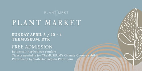 *POSTPONED* Plant Market tickets