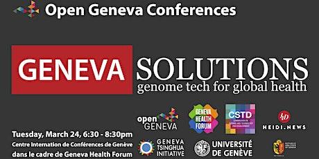 Conférence Geneva Solutions : L'Ingénierie Génétique au Service de la Santé billets