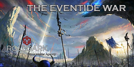 Dungeons & Dragons - The Eventide War (A Beginner's Campaign) tickets