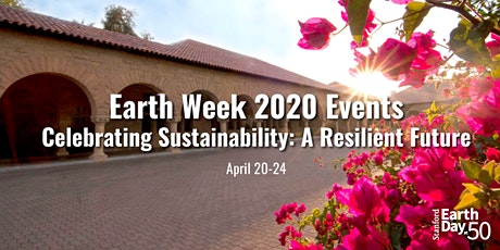 Earth Week 2020: Celebrating Sustainability tickets