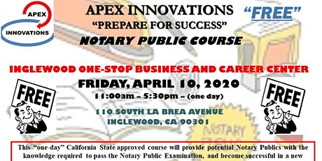 """FREE"" CALIFORNIA NOTARY PUBLIC COURSE - INGLEWOOD - 4-10-2020 tickets"