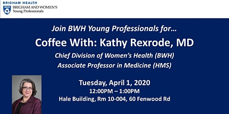 Coffee With… Kathy Rexrode, MD tickets