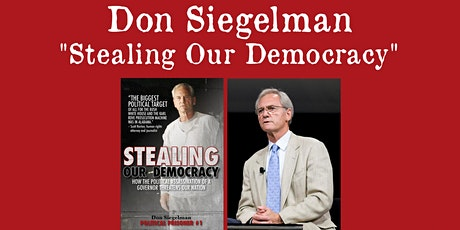 "Don Siegelman - ""Stealing Our Democracy"" tickets"