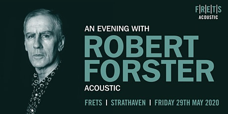 Robert Forster (acoustic concert) tickets