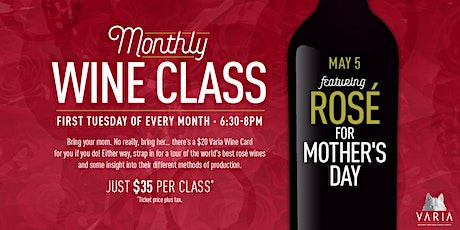 Wine Class at Varia: Rosé  For Mother's Day! tickets