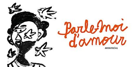 Clôture Parle-moi d'amour Montréal - 22e édition billets