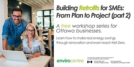 WEBINAR - Building Retrofits for SMEs: From Plan to Project (Part 2) tickets