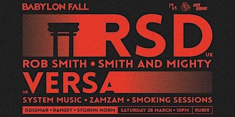 Babylon Fall  Ft RSD (Smith & Mighty UK) & VERSA (SYSTEM UK) tickets