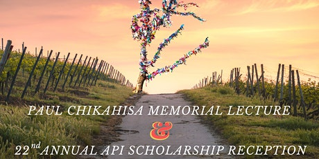 2020 Paul Chikahisa Memorial Lecture  & 22nd Annual Scholarship Reception tickets