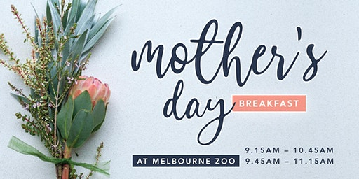 Mother's Day Breakfast at Melbourne Zoo