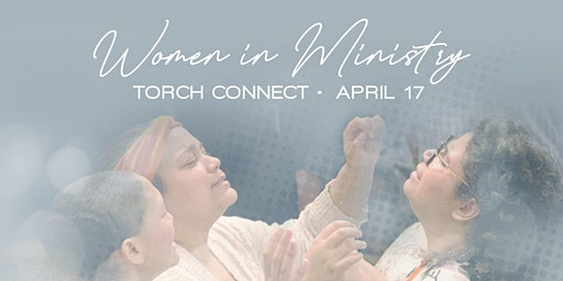 Torch 2020: Women in Ministry Connect