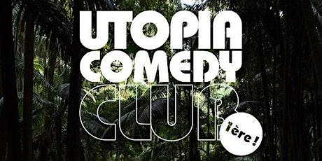 UTOPIA COMEDY CLUB #1 (la 1ère) tickets
