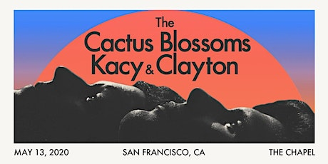 The Cactus Blossoms and Kacy & Clayton tickets