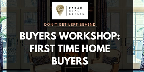 Buyers Workshop: First Time Home Buyers tickets