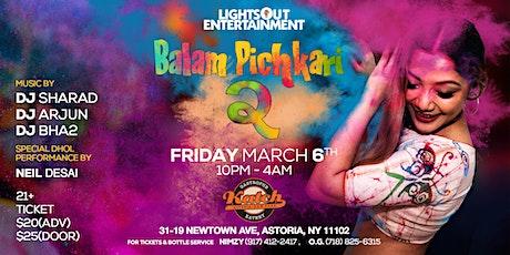 Balam Pichkari 2 tickets