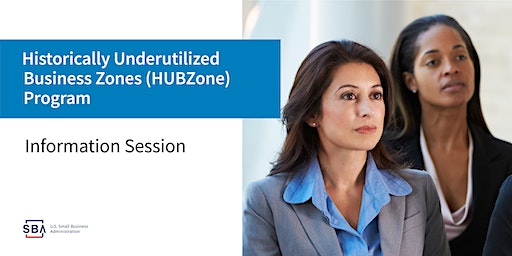 Information Session: SBA's HUBZone Certification Program
