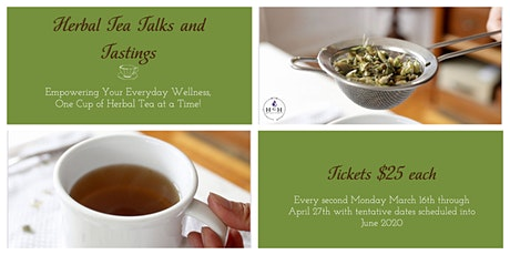 Herbal Tea Talks and Tastings tickets