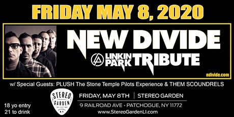 New Divide: The Ultimate Linkin Park Experience at Stereo Garden 5/8/20 tickets