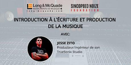 Introduction à L'écriture et Production de la Musique tickets
