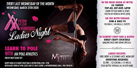 XXCess Wednesdays - Learn To Pole (Ladies Night) At Myth Nightclub | 03.25.20 tickets