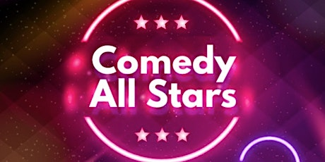 Comedy All Stars tickets