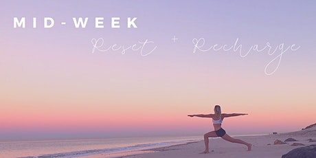 Mid-Week Mindset Reset and Recharge (Mini-Retreat) tickets
